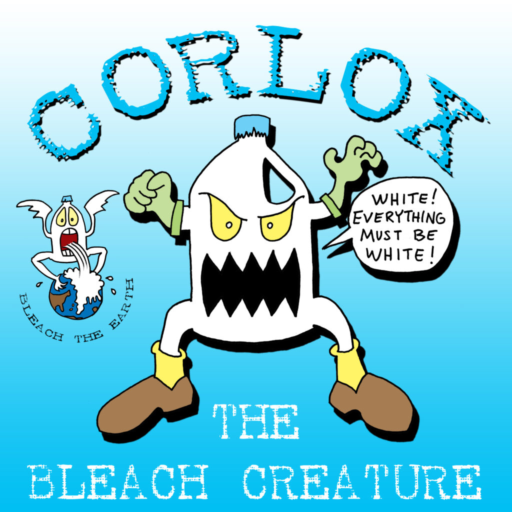 Corlox the Bleach Monster